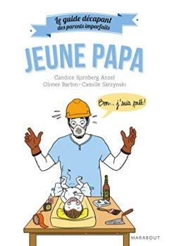 Livres Couvertures de Le guide des parents imparfaits : Jeune papa