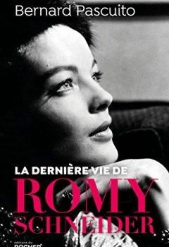 Livres Couvertures de La dernière vie de Romy Schneider