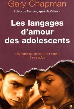 Livres Couvertures de Les langages d'amour des adolescents