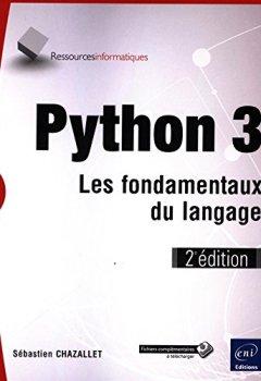 Livres Couvertures de Python 3 - Les fondamentaux du langage (2e édition)