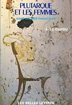 Livres Couvertures de Plutarque et les femmes dans les Vies parallèles