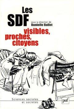 Livres Couvertures de Les SDF : Visibles, proches, citoyens