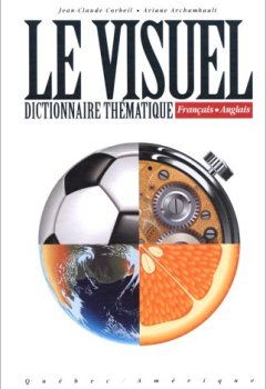 Livres Couvertures de Dictionnaire visuel, français anglais
