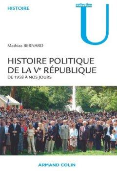 Livres Couvertures de Histoire politique de la Ve République - De 1958 à nos jours