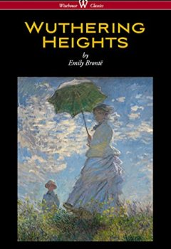 Livres Couvertures de Wuthering Heights (Wisehouse Classics Edition)