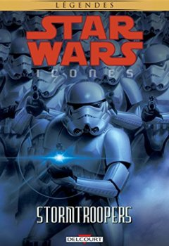 Livres Couvertures de Star Wars - Icones T06. Stormtroopers