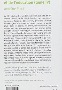 Livres Couvertures de Histoire de l'enseignement et de l'éducation, tome IV : L'Ecole et la Famille dans une société en mutation, depuis 1930
