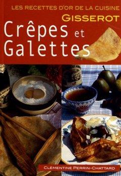 Livres Couvertures de CREPES et GALETTES-RECETTES D'OR-Nlle Edition 2euros