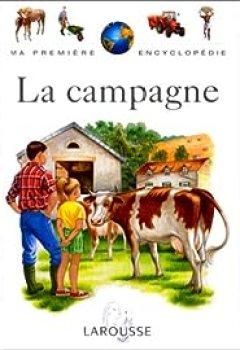 Ma Première Encyclopédie La Campagne