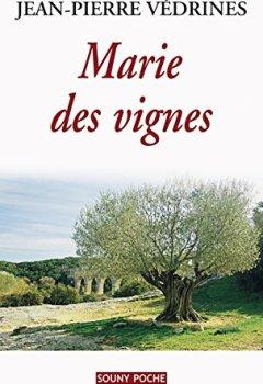 Livres Couvertures de Marie des vignes: Un roman de terroir (Souny poche t. 83)