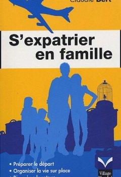 Livres Couvertures de S'expatrier en famille