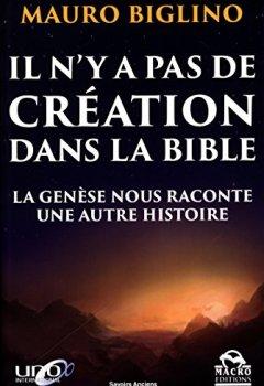 Livres Couvertures de Il n'y a pas de création dans la Bible: La Genèse nous raconte une autre histoire