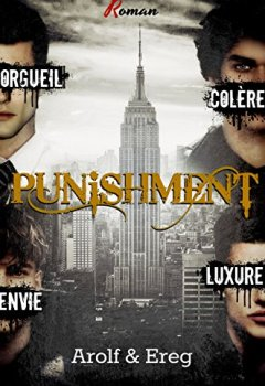 Livres Couvertures de PUNISHMENT (Roman Gay): Partie 1 - Welcome to N.Y