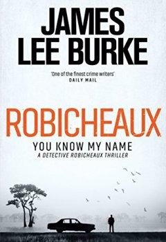 Livres Couvertures de Robicheaux: You Know My Name (Dave Robicheaux) (English Edition)
