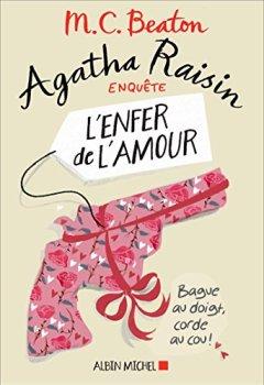 Livres Couvertures de Agatha Raisin enquête 11 - L'enfer de l'amour