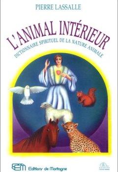Livres Couvertures de L'animal intérieur : Dictionnaire spirituel de la nature animale