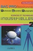 Livres Couvertures de Sciences et techniques industrielles Bac Pro technicien géomètre-topographe : Tome 2