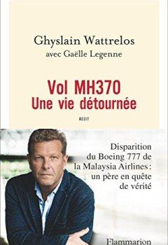 Livres Couvertures de Vol MH370 - Une vie détournée