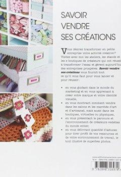 Livres Couvertures de Savoir vendre ses créations : Comment vendre vos créations, chez vous, sur Internet et en boutique