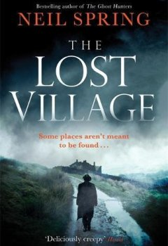 Livres Couvertures de The Lost Village: A Haunting Page-Turner With A Twist You'll Never See Coming!
