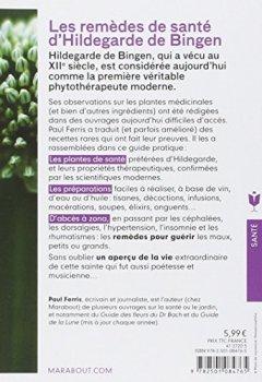 Livres Couvertures de Les remèdes d'Hildegarde de Bigen: Les recettes de la première véritable phytothérapeute moderne