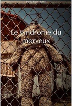 Livres Couvertures de Le syndrome du morveux