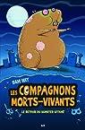 Les Compagnons Morts-vivants, Tome 1 : Le Retour Du Hamster Affamé
