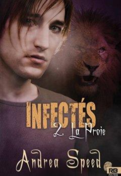 Livres Couvertures de La Proie: Infectés, T2