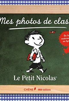 Livres Couvertures de Mes photos de classe, Le Petit Nicolas