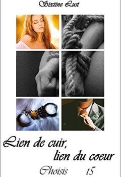 Livres Couvertures de Lien de cuir, lien du cœur: Choisis (Lien de cuir, lien du coeur t. 5)