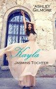 Buchdeckel von Kayla (Jasmins Tochter): Princess in love 7
