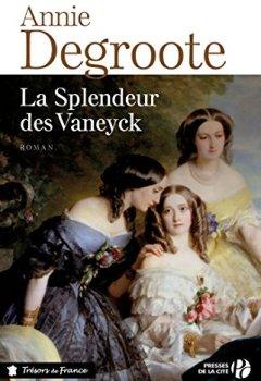 Livres Couvertures de La splendeur des Vaneyck