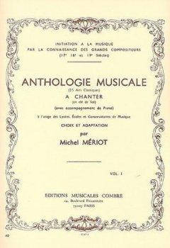 Livres Couvertures de Anthologie musicale : 25 airs classiques à chanter en clé de sol, avec accompagnement de piano, vol 1
