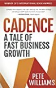 Cadence: A Tale of Fast Business Growth (English Edition)