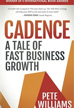 Livres Couvertures de Cadence: A Tale of Fast Business Growth (English Edition)