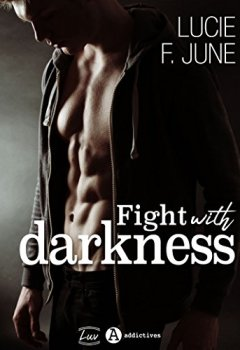 Livres Couvertures de Fight with Darkness - Avec toi: Histoire intégrale