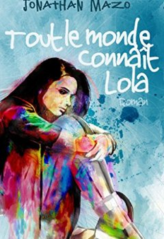 Livres Couvertures de Tout le monde connaît Lola