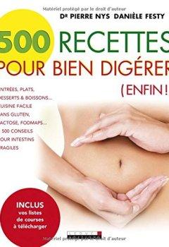 Livres Couvertures de 500 recettes pour bien digérer