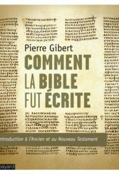 Livres Couvertures de Comment la bible fut écrite