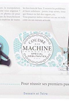 Livres Couvertures de Coudre à la machine, spécial Débutantes
