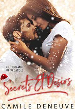Livres Couvertures de Secrets Et Desirs: Une Romance de Noël  (Saison du désir t. 1)