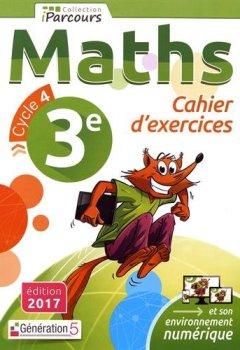 Livres Couvertures de Cahier d'Exercices Iparcours Maths Cycle 4 - 3e (2017)
