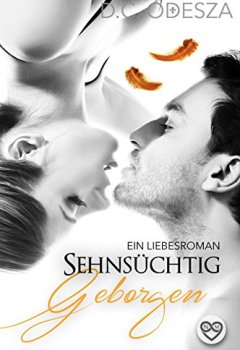 Abdeckungen Sehnsüchtig - Geborgen: Ein Liebesroman