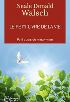 Livres Couvertures de Le petit livre de la vie : Petit cours de mieux-vivre