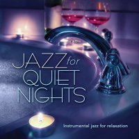 VA-Jazz For Quiet Nights-WEB-2015-COURAGE