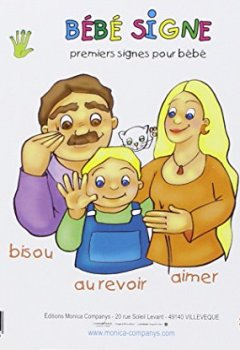 Livres Couvertures de Bébé signe : Premiers signes en LSF