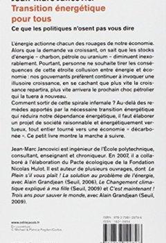 Livres Couvertures de Transition énergétique pour tous : Ce que les politiques n'osent pas vous dire (Livre originellement publié sous le titre : Changer le monde. Tout un programme !)