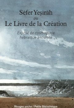Livres Couvertures de Sefer Yesirah ou le Livre de la Création : Exposé de cosmogonie hébraïque ancienne