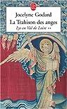 Lys en Val de Loire, Tome 2 : La Trahison des anges