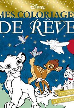 Livres Couvertures de DISNEY - Mes coloriages de rêve - Spécial Noël: Les grands classiques